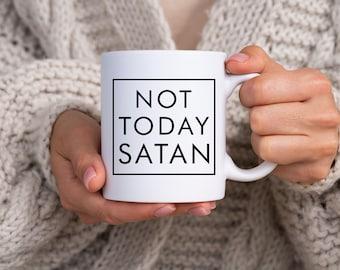Not Today Satan Coffee Mug - coffee, humor, cute, java