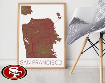 49ers Gift /San Francisco 49ers Gift/ 49ers Poster / 49ers Memorabilia / San Francisco Map / 49ers Football / 49ers Wall Art