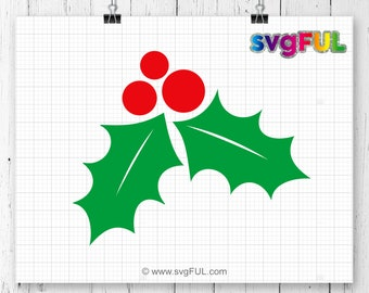 INSTANT DOWNLOAD! Christmas Holly Svg, Holly Svg, Mistletoe Svg, Winter Svg, Christmas SVG, Silhouette Cut Files, Cricut Cut Files