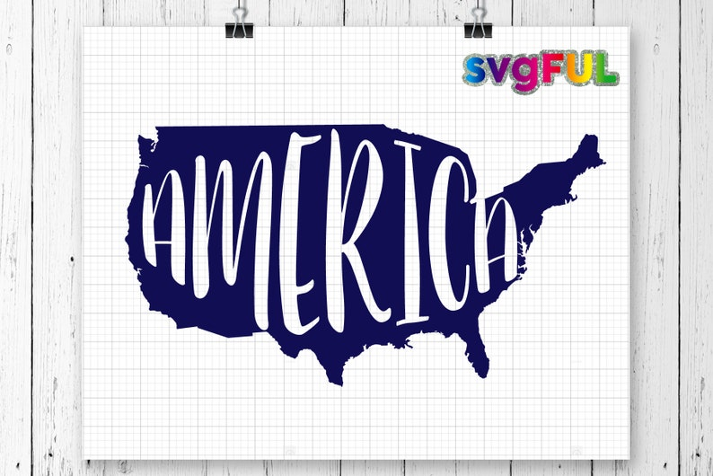 INSTANT DOWNLOD America SVG Fourth of July Svg United image 0