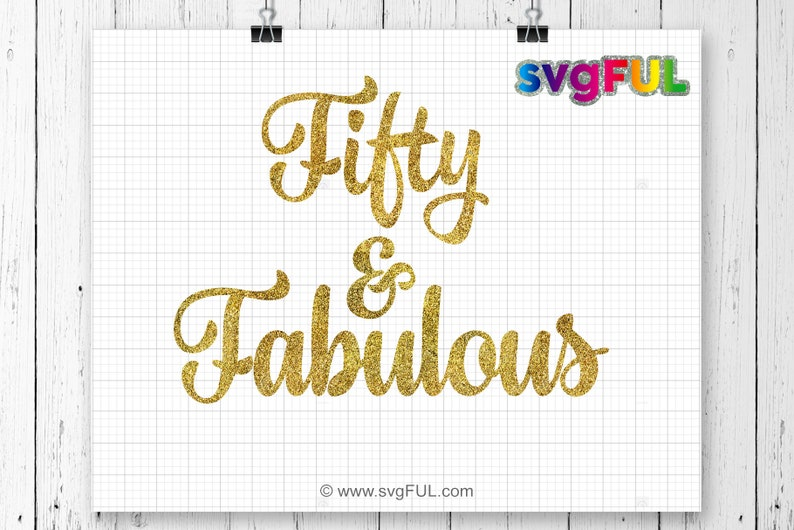 50 Birthday SVG 50th Birthday Fabulous Birthday Svg Dxf image 0