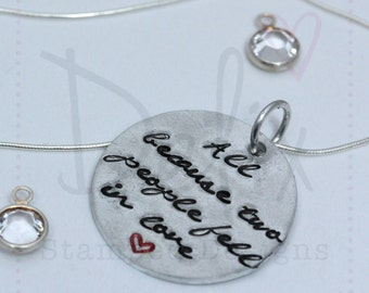 All because two people fell in love, new parent, hand stamped necklace, silver necklace