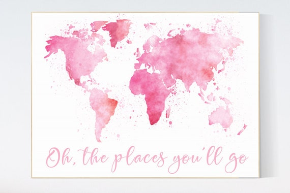 Pink World map watercolor, Oh the places you will go nursery, world map nursery print, nursery art print, kid's room decor toddler room gift