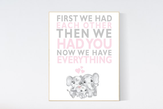 First We Had Each Other, Nursery Art, pink gray nursery, Elephant Nursery, Nursery Decor, Baby Girl Nursery Prints, Baby girl nursery art