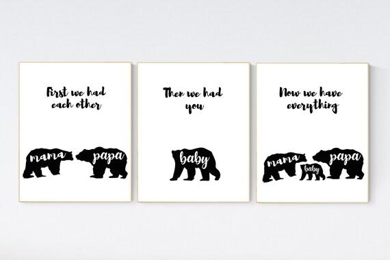 Nursery decor bear, first we had each other then we had you now we have everything, mama bear, papa bear, bear family, nursery wall art