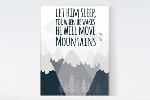 Canvas Listing: Let him sleep for when he wakes he will move mountains, Nursery decor boy mountains adventure, nursery wall art woodland