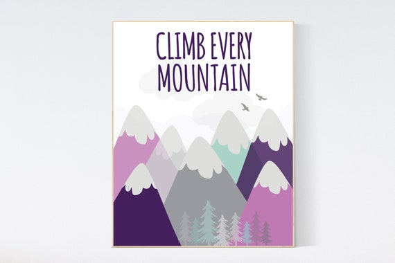 Climb every mountain wall art, nursery decor girl adventure, mountain nursery decor, mountain nursery art, purple nursery, adventure nursery