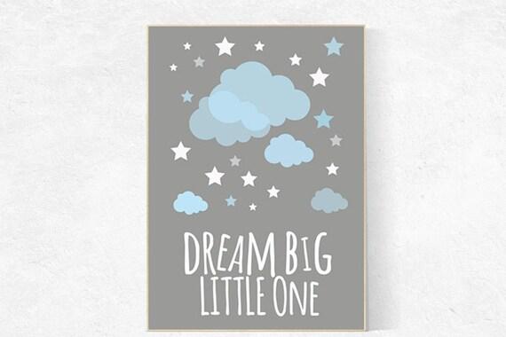 Dream big little one nursery wall art, baby boy nursery decor, blue and gray art, nursery decor, nursery prints, cloud nursery decor, gift