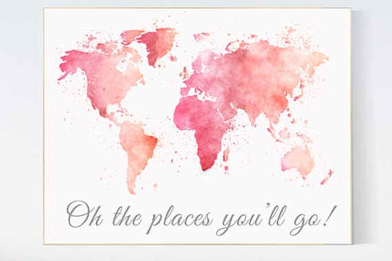 World Map Wall Art, Oh The Places You'll Go Quote, Watercolor World Map, Baby girl Nursery, Toddler Room Decor pink world map nursery prints