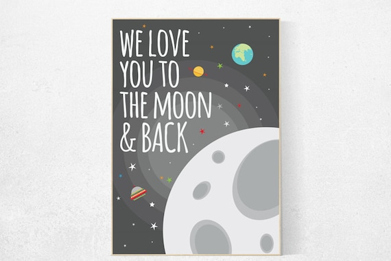 We love you to the moon and back, outer space nursery wall art, gray nursery decor, baby boy, moon print playroom decor kids room space grey