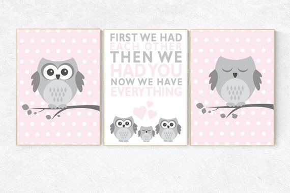 Pink and gray nursery, nursery decor girl, owl nursery decor, first we had each other then we had you now we have everything, pink and grey