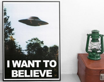 X Files I Want To Believe Poster High Quality Reproduction Print For Framing Wall Art