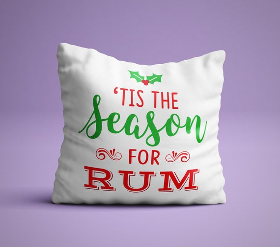Tis The Season For Rum Cute Holiday Pillow Red Green Etsy