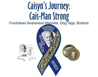 Caisyn's Journey: Cais-Man Strong cancer awareness magnets, dog tags, buttons - fundraiser