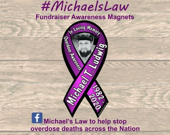 Michaels Law overdose awareness magnets