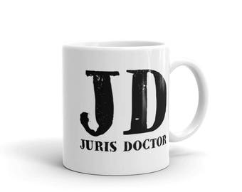 Coffee Mug - JD - Juris Doctor - Law School Graduation Gift - Attorney Gifts - Lawyer Gifts - Law Firm Gifts