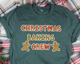 37e92977 Christmas Baking Crew Shirt | Christmas Shirt | Christmas Cookie Baking  Shirt