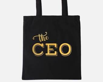 CEO Tote Bag | CEO Gift | The CEO Tote | Girl Boss Gift | Entrepreneur Gift | Gold or Silver Foil