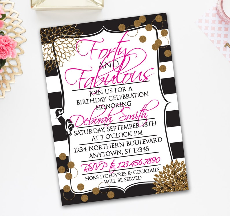 40th BIRTHDAY INVITATION FORTY And Fabulous Theme Gold