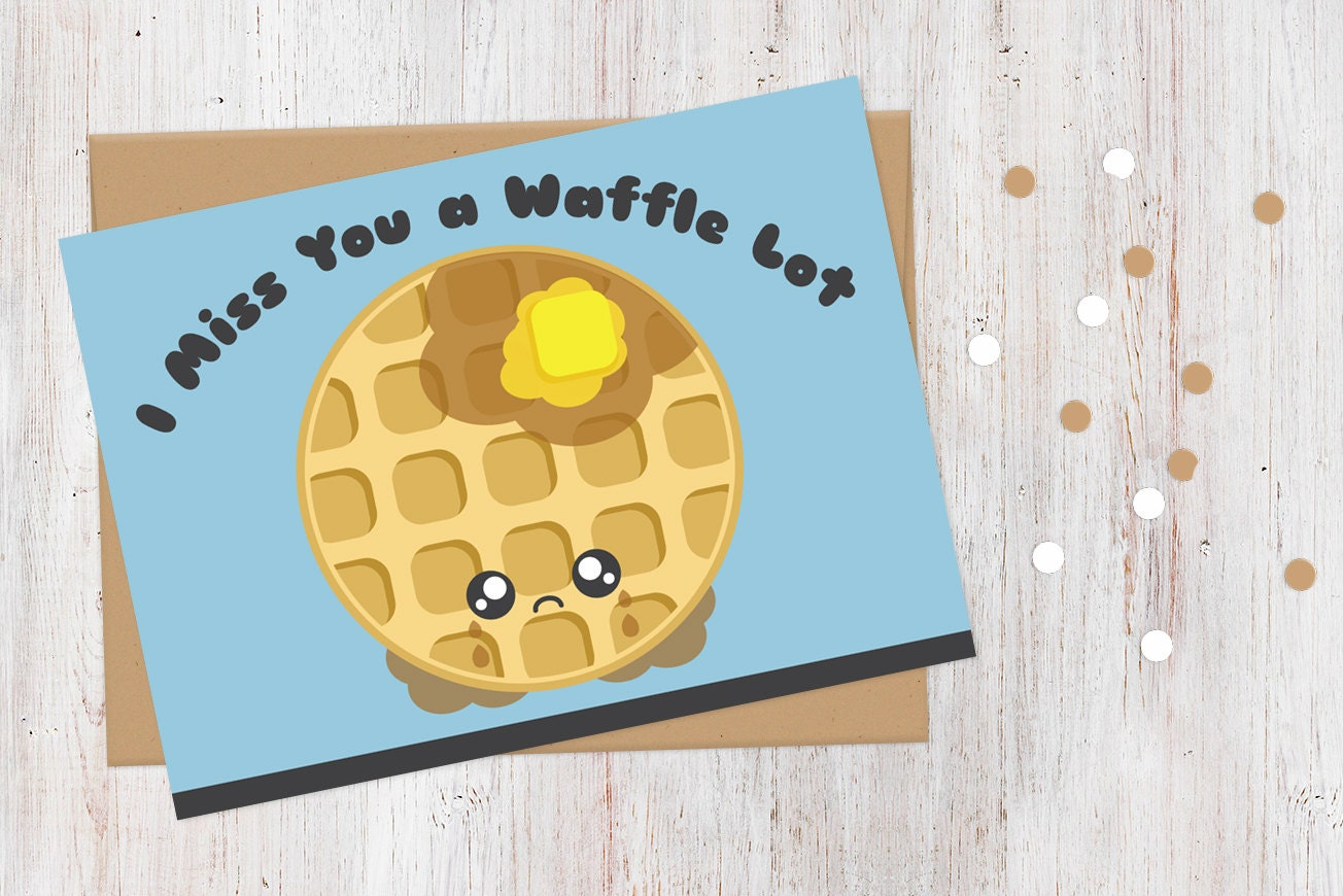I Miss You Card I Miss You A Waffle Lot 100 Recycled Card Etsy