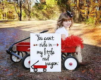 "You Can't Ride in My Little Red Wagon 16x20"" canvas"