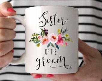 Sister of the Groom Gift, Gift for sister, Sister in Law Wedding Gift, Sister of the Groom, Coffee Mug, Wedding Gift,