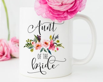 Aunt of the Bride Gift, Gift for Aunt, Aunt Wedding Gift, Aunt of the Groom, Floral Aunt Mug