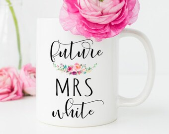 Future Mrs Mug, Gift for Bride, Bride Mug, Wedding Mug, Engagement Mug, Coffee Mug, Typography Mug, Statement Mug, Gift For Her, White Mug