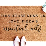 Funny Essential Oils Doormat, This house runs on love pizza and essential oils, Oils Gift, Essential Oils, Gift for Friend, Outdoor, SKUD51