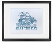 Carpe Diem Letterpress Print // Seize the Day // Seas The Day // Sea // Schooner // Nautical // Inspirational Wall Art