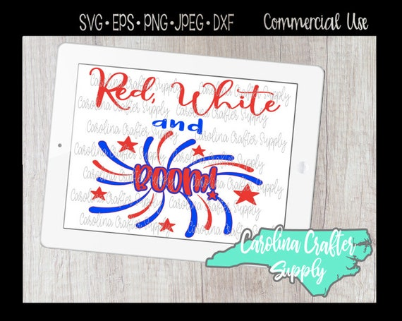 4th Of July Svg Red White And Boom Svg Patriotic Svg 4th Of Etsy
