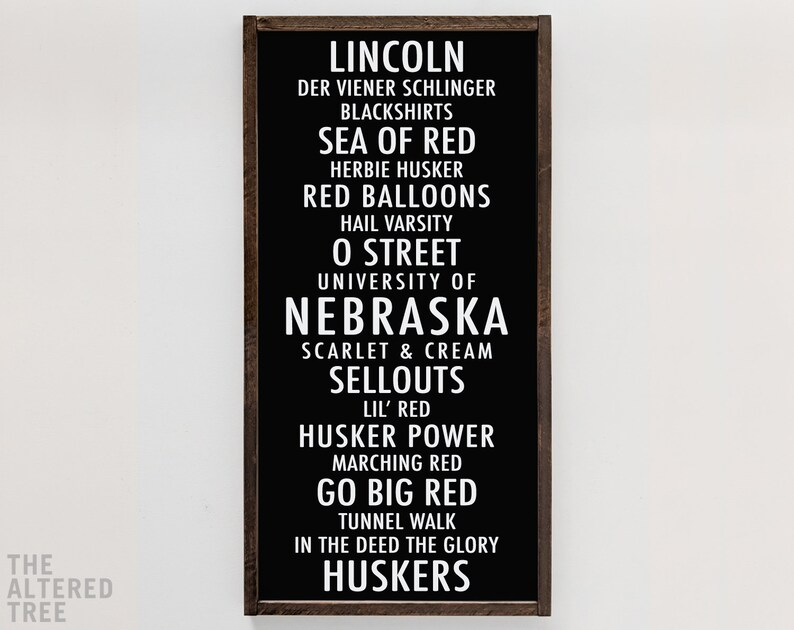 University of Nebraska sign  Go Big Red  UNL Huskers decor  White on Black