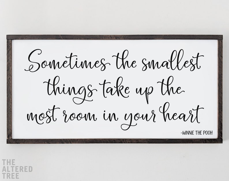 Winnie the Pooh quote sign  sometimes the smallest things image 0