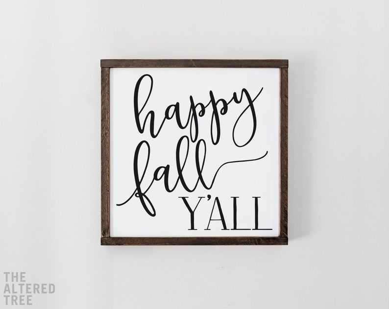Happy Fall Y'all wood sign with black or gold lettering Black