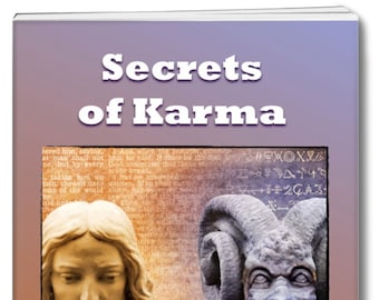 Spiritual eBook SECRETS OF KARMA. Shows how karma affects you not only physically, but emotionally, mentally, spiritually