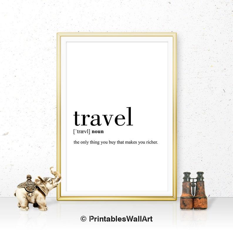 Travel Definition Print Definition Travel Printable Travel ...