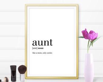 Aunt Definition Print, Aunt Printable, Aunt Quote Printable, Aunt Gift, Aunt Gift Idea, Gift for Aunt (W066)