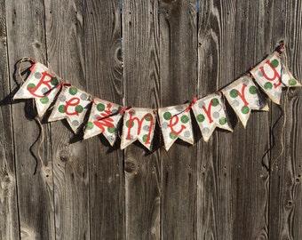 Be Merry Polka Dot Burlap Christmas Banner**READY TO SHIP**