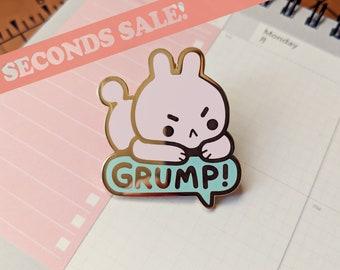 Grump! Seconds Sale Enamel Pin