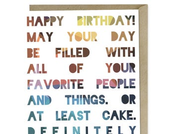 Happy Birthday..Have Some Cake | Greeting Card