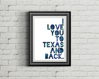 I Love You to Texas and Back | Art Print