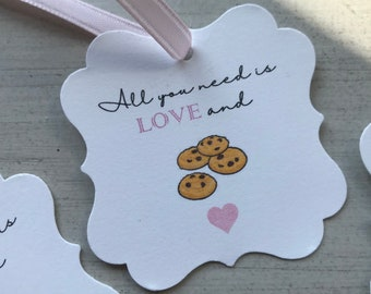 All You Need Is Love And Cookies | Favor Tags | Wedding Late Night Snack | Bridal Shower
