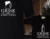 I Drink and I Know Things / Game of Thrones / Dad & Baby Matching Shirts / T-shirt and jumper for Dad and Baby / Father's Day / Mother's Day