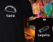 Matching Taco and Taquito dad and baby shirts, Mexican Food T-shirt and jumper for Dad and Baby, gift for new mom, new dad and newborn