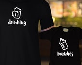 Drinking Buddies Matching Family Shirt Set / Matching Baby Jumpers or Dad & Baby Matching Shirts / Father's Day / Mother's Day / Newborn