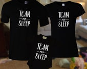 Team No Sleep Matching Family Set / Dad Mom & Baby Matching Shirts. - Funny T-shirt and jumper for Mom Dad and Baby
