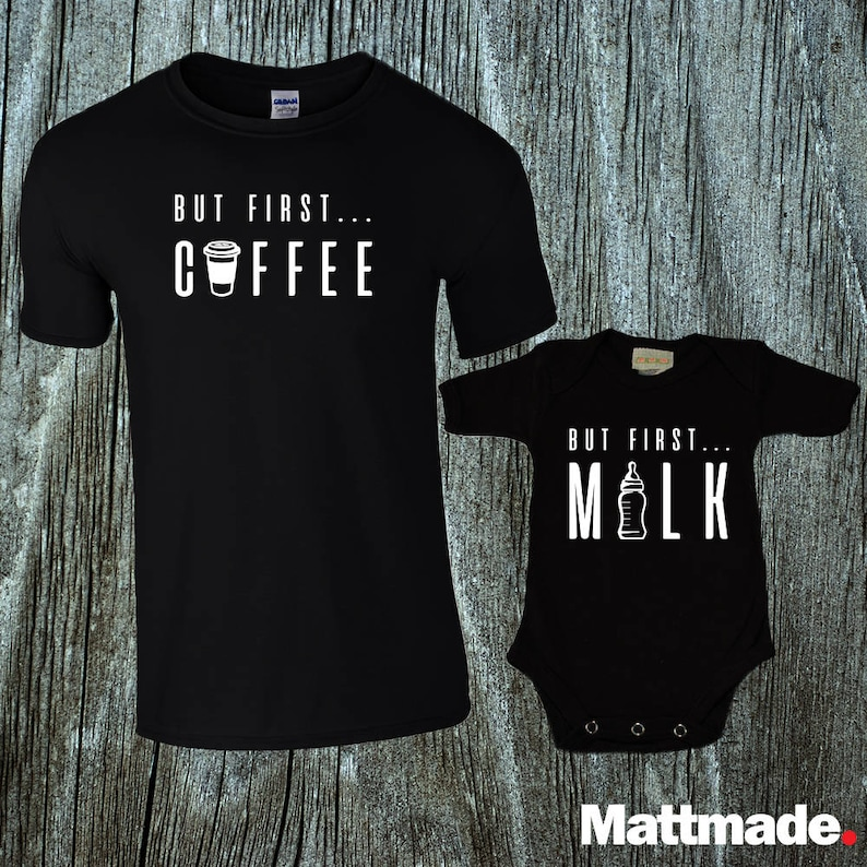 But First Coffee But First Milk Matching Shirts for Dad and image 0