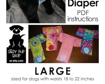 Large - DIY Deluxe Dog Diaper PDF Instructions