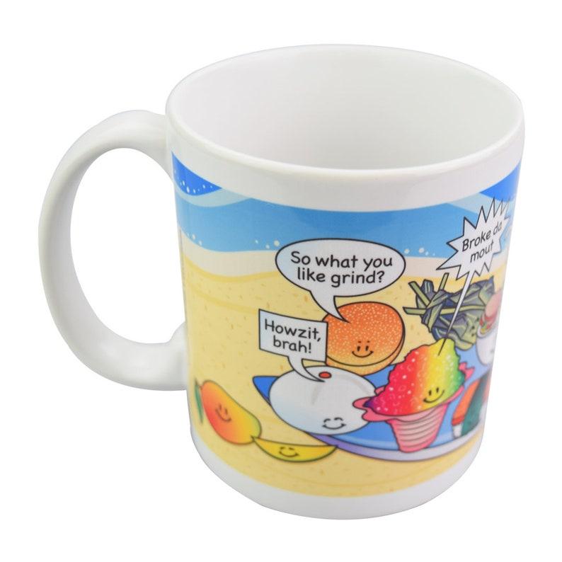 Hawaii Mug, Surfboard Mug, Hawaiian Pidgin, Beach Mug, Hawaiian Food Mug,  Funny Coffee Mug, Aloha, Mug with Saying, Hawaiian Island Mug