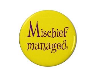 Mischief Managed - Harry Potter Badges/Magnets - Quotes - Prisoner of Azkaban
